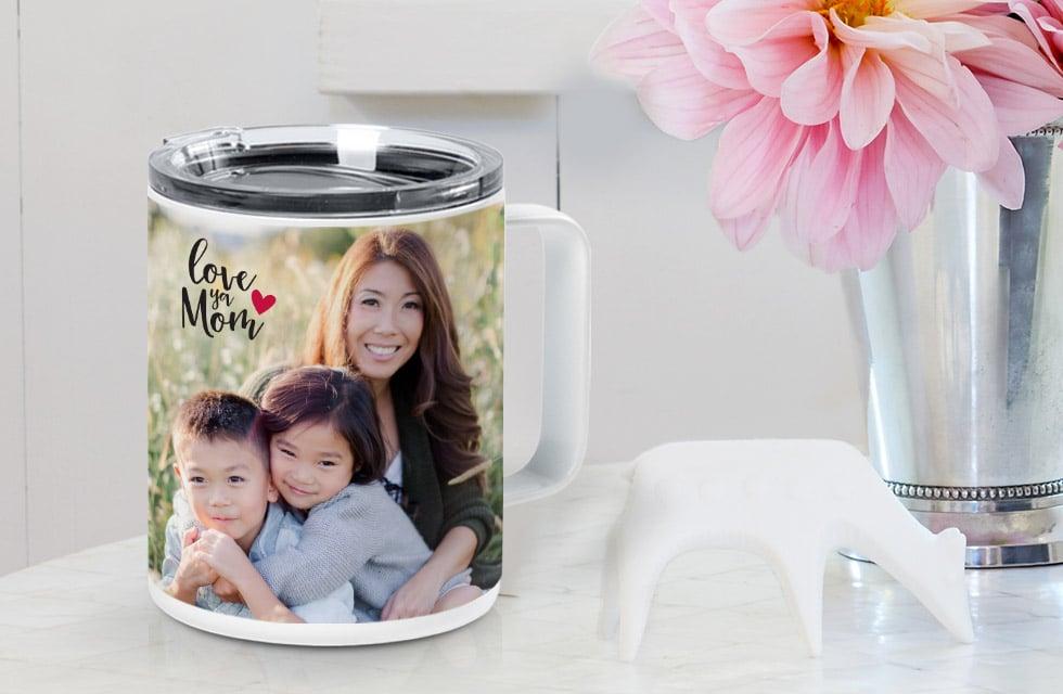 Create a custom insulated coffee cup for Mom